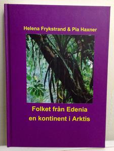 Folket från Edenia - en kontinent i Arktis.